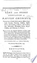 """The Kent and Sussex Association of Baptist Churches ... Assembled at Chatham the 4th and 5th Days of June 1793. (Breviates.-The Circular Letter. [On """"the Signs of the Times."""" By John Knott.])."""