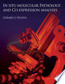 In Situ Molecular Pathology and Co Expression Analyses Book
