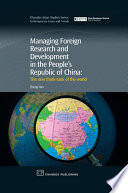 Managing Foreign Research and Development in the People s Republic of China