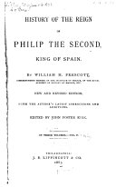 History of the Reign of Philip the Second, King of Spain