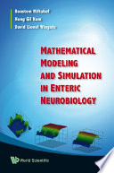 Mathematical Modeling And Simulation In Enteric Neurobiology