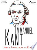 Kant S Foundations Of Ethics Book PDF