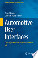 """""""Automotive User Interfaces: Creating Interactive Experiences in the Car"""" by Gerrit Meixner, Christian Müller"""
