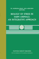 Biology of Stress in Farm Animals  An Integrative Approach