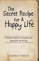 The Secret Recipe for a Happy Life