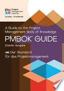 A Guide to the Project Management Body of Knowledge  PMBOK   Guide      Seventh Edition and The Standard for Project Management  GERMAN