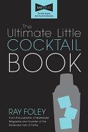 The Ultimate Little Cocktail Book Pdf/ePub eBook