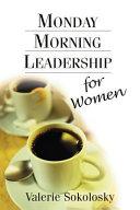Monday Morning Leadership for Women