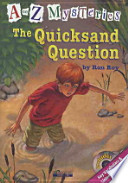 THE QUICKSAND QUESTION(CD2장포함)(A TO Z MYSTERIES)(챕터북)