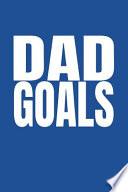 Dad Goals