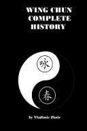 Wing Chun Complete History