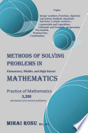 METHODS OF SOLVING PROBLEMS IN Elementary  Middle  and High School MATHEMATICS