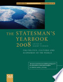 """The Statesman's Yearbook 2008: The Politics, Cultures and Economies of the World"" by B. Turner"