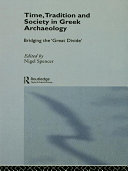 Time, Tradition and Society in Greek Archaeology