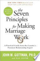 The Seven Principles for Making Marriage Work Book PDF
