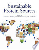 """Sustainable Protein Sources"" by Sudarshan Nadathur, Dr. Janitha P. D. Wanasundara, Laurie Scanlin"