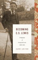 link to Becoming C. S. Lewis : a biography of young Jack Lewis (1898-1918) in the TCC library catalog