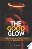 The Good Glow