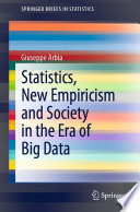 Statistics, New Empiricism and Society in the Era of Big Data