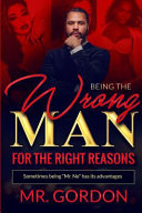 Being the Wrong Man for the Right Reasons