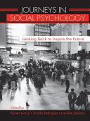 Journeys in Social Psychology