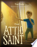The Attic Saint