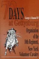 72 Days at Gettysburg