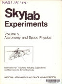 Skylab Experiments  Volume 5  Astronomy and Space Physics