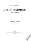 Inventaire sommaire des archives hospitalières antérieures à 1790