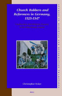 Church Robbers and Reformers in Germany  1525 1547