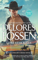 Lone Star Blues (A Wrangler's Creek Novel, Book 11) Pdf/ePub eBook