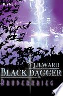 Bruderkrieg  : Black Dagger 4