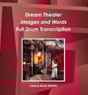 Dream Theater - Images and Words (Full Drum Transcription)