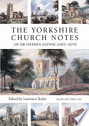 The Yorkshire Church Notes of Sir Stephen Glynne (1825-1874)