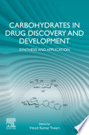Carbohydrates in Drug Discovery and Development Book