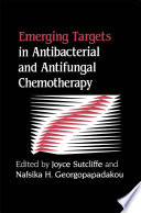Emerging Targets in Antibacterial and Antifungal Chemotherapy Book
