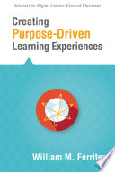 Creating Purpose Driven Learning Experiences