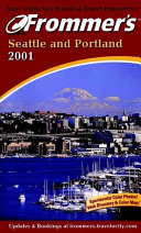 Frommer s Seattle and Portland 2001