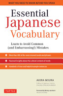 Essential Japanese Vocabulary: Learn to Avoid Common (and ...