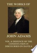 The Works of John Adams Vol  6