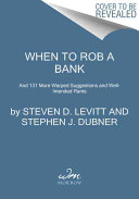 When to Rob a Bank Book