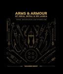 Arms   Armour of India  Nepal   Sri Lanka