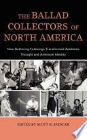 The Ballad Collectors Of North America