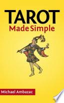 Tarot Made Simple  How To Read Tarot Cards