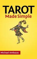 Tarot Made Simple (How To Read Tarot Cards)