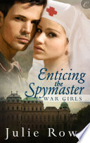 Enticing the Spymaster