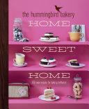 The Hummingbird Bakery Home Sweet Home: 100 new recipes for baking brilliance [Pdf/ePub] eBook