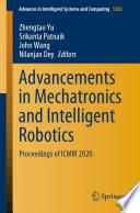 Advancements in Mechatronics and Intelligent Robotics