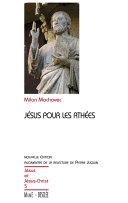Pdf Jésus pour les athées - Nouvelle édition augmentée de la relecture de Pierre Juquin Telecharger