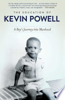 """""""The Education of Kevin Powell: A Boy's Journey Into Manhood"""" by Kevin Powell"""